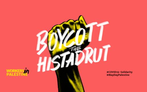 """Affiche """"Boycott la Histadrout"""""""