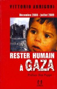 Le journal de bord de Vittorio Arrigoni pendant le massacre génocidaire de Gaza
