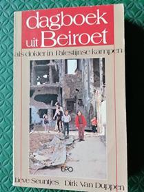 Le livre de Dirk Van Duppen et Lieve Seuntjens : Dagboek uit Beiroet