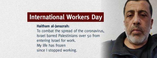 Journée Internationale des Travailleurs : le témoignage de Haitham al-Janazrah