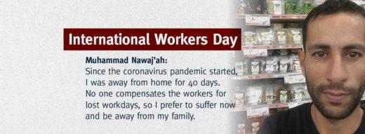 Journée Internationale des Travailleurs : le témoignage de Muhammad Nawaj'ah