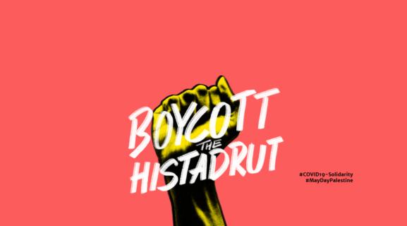 Affiche : Boycott Histadrout