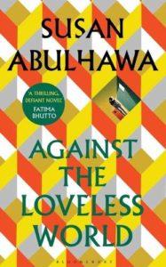 """Le 3e roman de Susan Abulhawa : """"Face au monde sans amour"""""""